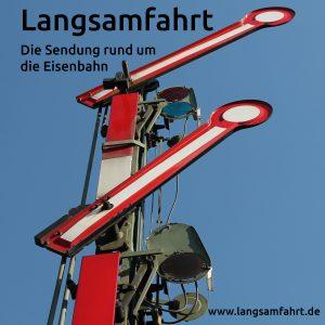 Langsamfahrt - Das Magazin rund um die Eisenbahn